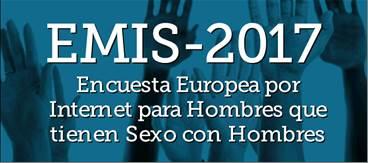 Encuesta europea EMIS 2017, dirigida a hombres que tienen sexo con hombres (HSH)
